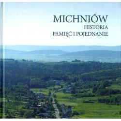 Michniów - Historia Pamięć...